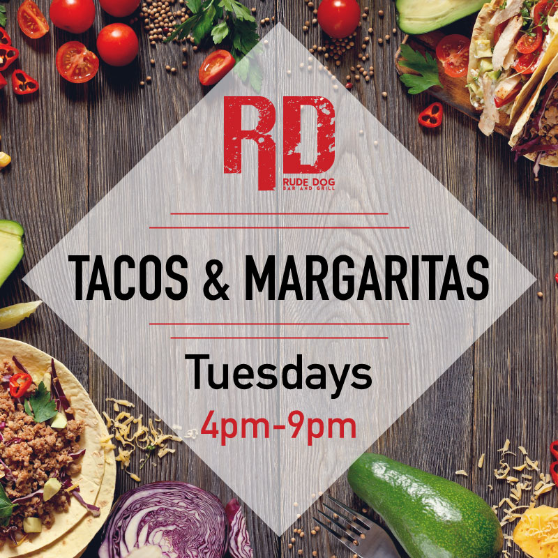 Taco Tuesday's At Rude Dog Bar & Grill - Covina CA