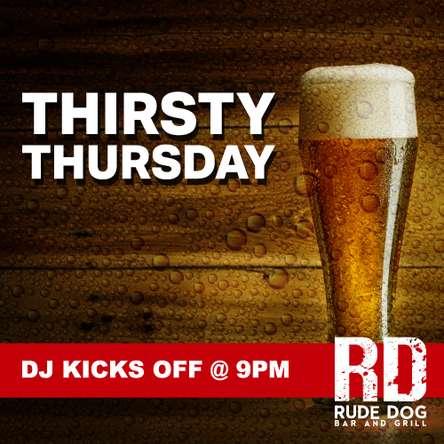 Thirsty Thursday At Rude Dog Bar And Grill - Covina CA